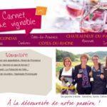 Carnet de Vignoble 1 - Vins Côtes du Rhônes